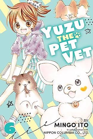 Yuzu the Pet Vet Vol. 6