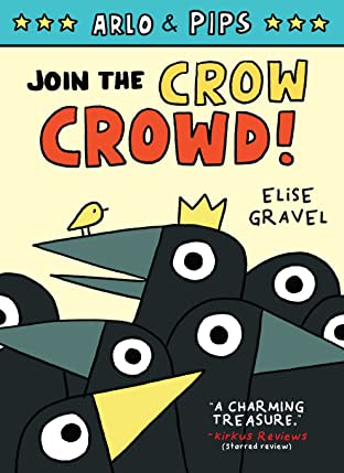 Arlo & Pips: Join the Crow Crowd! Tome 2