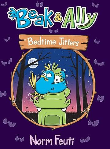 Beak & Ally: Bedtime Jitters Vol. 2
