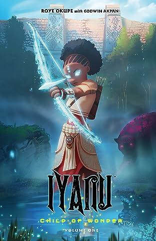 Iyanu: Child of Wonder Tome 1