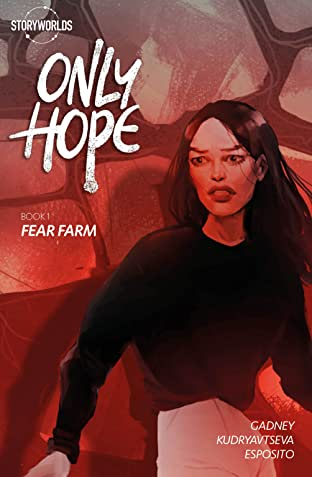 Only Hope Tome 1: Fear Farm