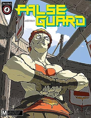 False Guard #5
