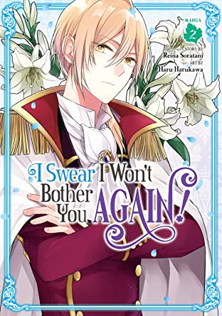 I Swear I Won't Bother You Again! Tome 2