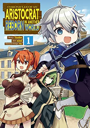 Chronicles of an Aristocrat Reborn in Another World Vol. 1