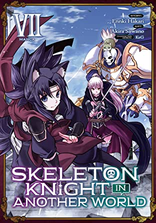 Skeleton Knight in Another World Vol. 7