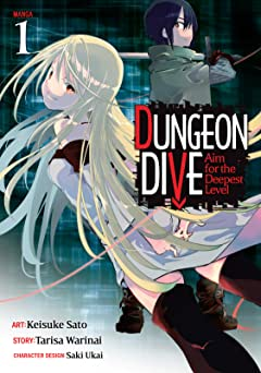 DUNGEON DIVE: Aim for the Deepest Level Tome 1
