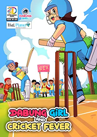 Dabung Girl and Cricket Fever: Dabung Girl and Cricket Fever