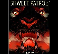 ShWeet Patrol No.1