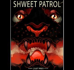 ShWeet Patrol #1