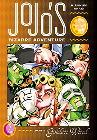 JoJo's Bizarre Adventure: Part 5--Golden Wind Tome 1