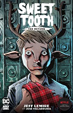 Sweet Tooth: The Return (2020-) Tome 1