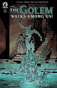 The Golem Walks Among Us! #1