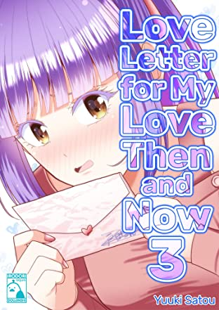 Love Letter for My Love Then and Now #3
