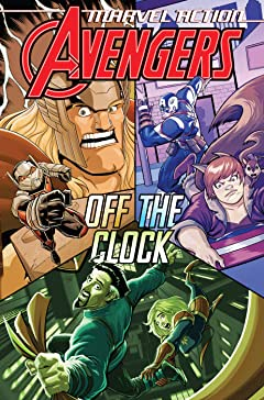 Marvel Action Avengers Vol. 5: Off The Clock