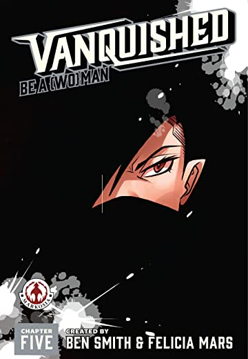 Vanquished #5: Be a Woman