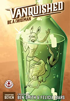 Vanquished No.7: Be a Woman