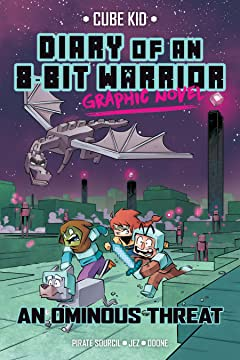 Diary of an 8-Bit Warrior Graphic Novel Tome 2: An Ominous Threat