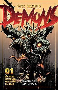 We Have Demons (comiXology Originals) No.1