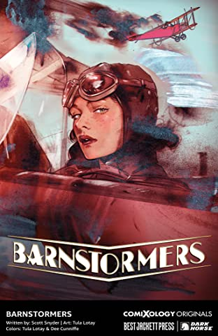 Barnstormers (comiXology Originals) #1