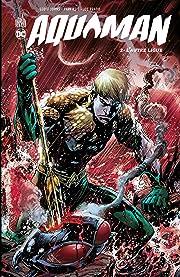 Aquaman - Tome 2 - L'autre ligue