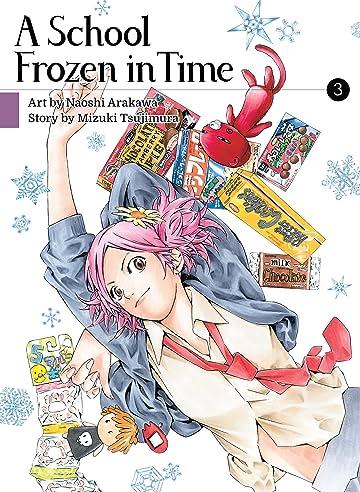 A School Frozen in Time Vol. 3