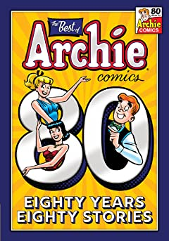 The Best of Archie Comics: 80 Years, 80 Stories Vol. 1