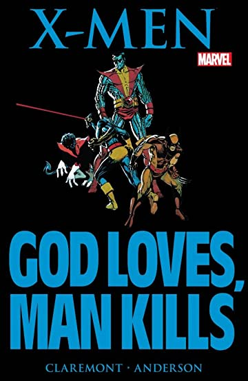 Marvel Graphic Novel No.5: X-Men: God Loves, Man Kills