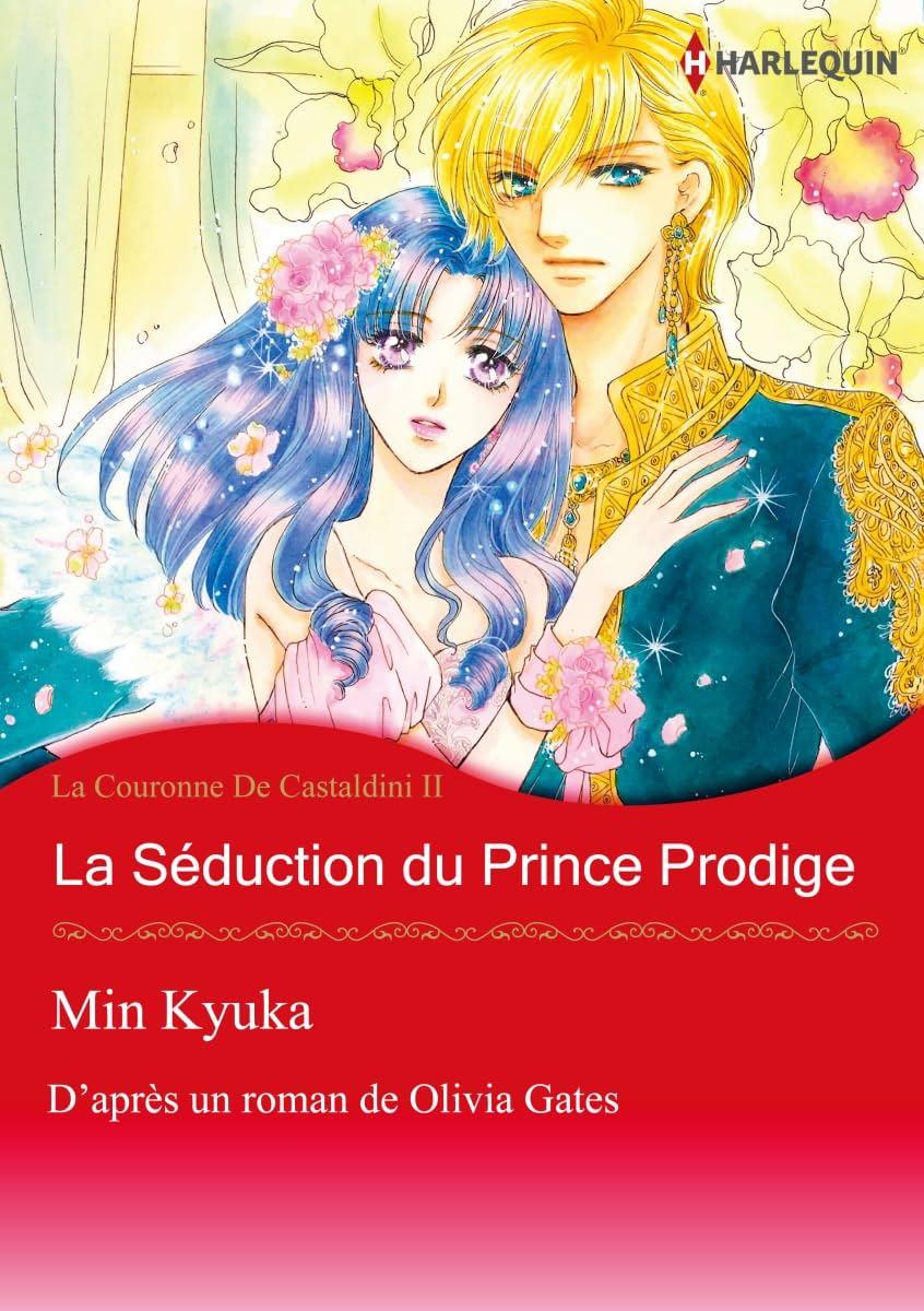la séduction du prince prodige Vol. 2: La Couronne De Castaldini