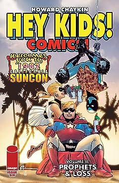 Hey Kids! Comics! Vol 2 #6 (of 6): Prophets & Loss
