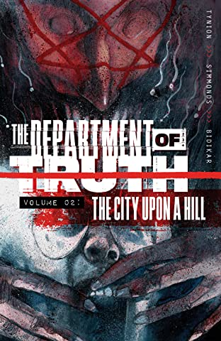 The Department of Truth Vol. 2: The City Upon a Hill
