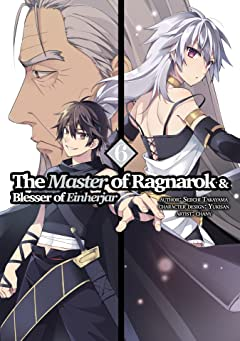 The Master of Ragnarok & Blesser of Einherjar Vol. 6: The Master of Ragnarok & Blesser of Einherjar (Manga) Volume 6