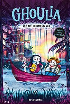 Ghoulia and the Doomed Manor Tome 4