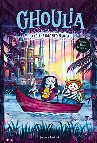 Ghoulia and the Doomed Manor Vol. 4