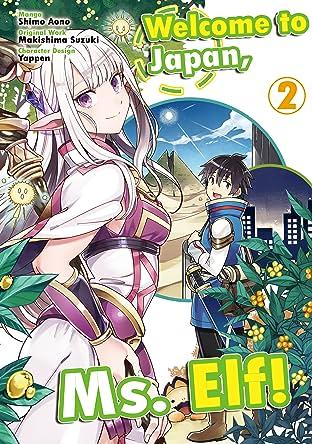 Welcome to Japan, Ms. Elf! (MANGA) Vol. 2