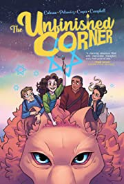 The Unfinished Corner Vol. 1