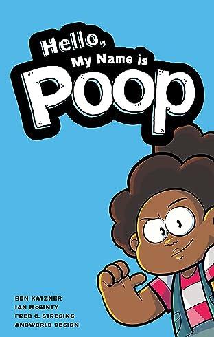 Hello, My Name Is Poop Vol. 1