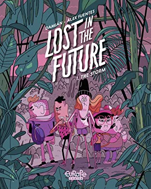 Lost in the Future Vol. 1: The Storm