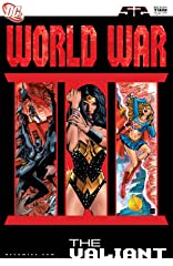 World War III #2: The Valiant