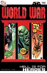 World War III #3: Hell Is For Heroes