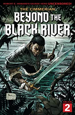 The Cimmerian #2: Beyond The Black River