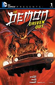 DC Comics Presents: The Demon Driven Out #1