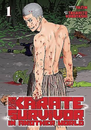 Karate Survivor in Another World Tome 1