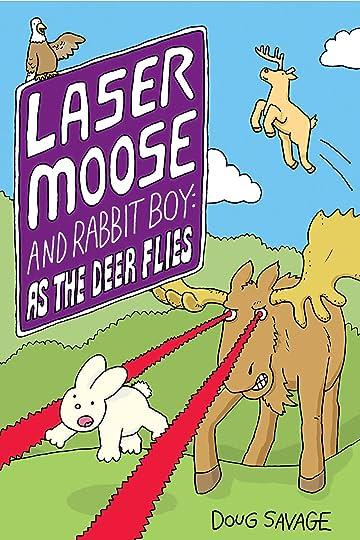 Laser Moose and Rabbit Boy Vol. 4: As the Deer Flies