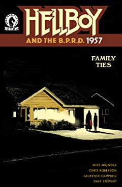 Hellboy and the B.P.R.D.: 1957--Family Ties