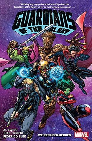 Guardians Of The Galaxy by Al Ewing Vol. 3: We're Super Heroes