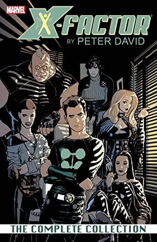 X-Factor by Peter David Complete Collection Tome 1
