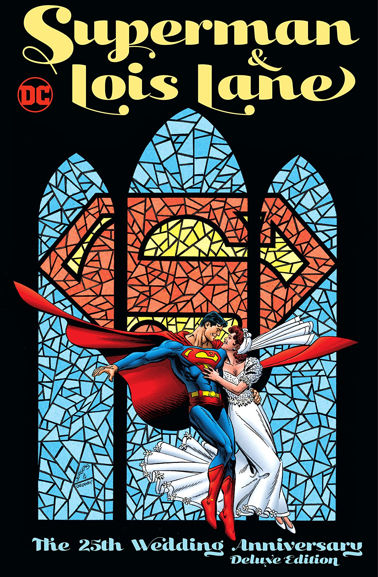 Superman & Lois Lane: The 25th Wedding Anniversary Deluxe Edition