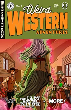 Weird Western Adventures Vol. 5: The Lady and the Witch, The Hunters, and The Piano