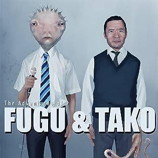 The Adventures of Fugu and Tako