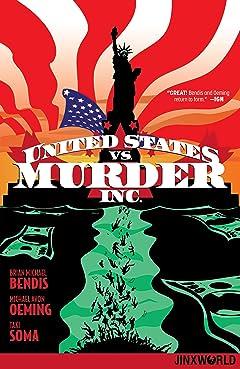 United States vs. Murder, Inc. (2018-2019) Tome 1